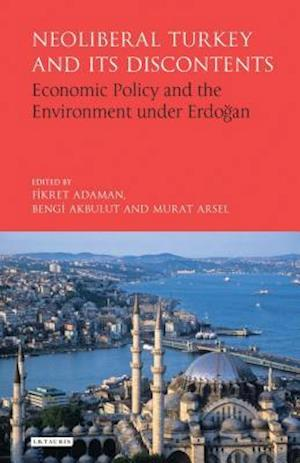 Bog, hardback Neoliberal Turkey and its Discontents af Fikret Adaman