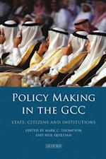 Policy-Making in the GCC (Library of Modern Middle East Studies)