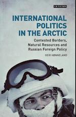 International Politics in the Arctic (Library of Arctic Studies)