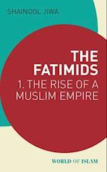 The Fatimids (World of Islam)