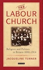 The Labour Church (International Library of Political Studies, nr. 55)