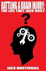 Battling a Brain Injury: The Life That Jack Built