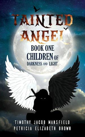Tainted Angel- Book One