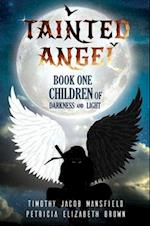 Tainted Angel- Book One af Petricia Brown, Timothy Jacob Mansfield