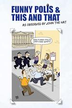 Funny Polis and This and That af John Robertson