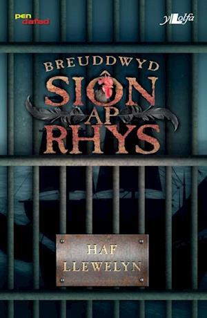 Breuddwyd Sion Ap Rhys