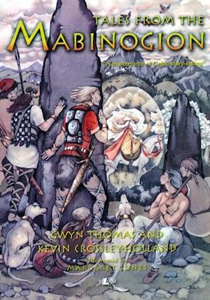 Tales from the Mabinogi af Gwyn a Crossley-Holland Thomas Kevin