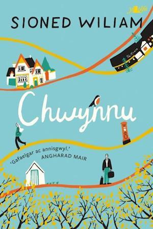 Chwynnu af Sioned William