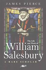The Life and Work of William Salesbury