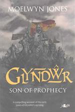 Glyndwr - Son of Prophecy af Moelwyn Jones
