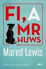 Fi a Mr Huws af Mared Lewis