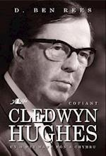 Cofiant Cledwyn Hughes - Un o Wyr Mawr Mn a Chymru af D. Ben Rees