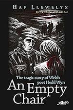 Empty Chair, An - Story of Welsh First World War Poet Hedd Wyn, The af Haf Llewelyn
