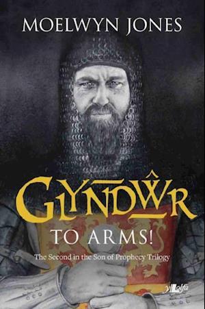 Glyndwr to Arms af Moelwyn Jones