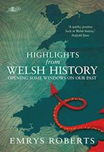 Highlights From Welsh History af Emrys Roberts