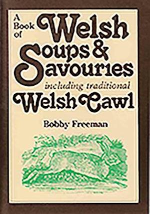 A Book of Welsh Soups and Savouries