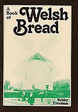 A Book of Welsh Bread