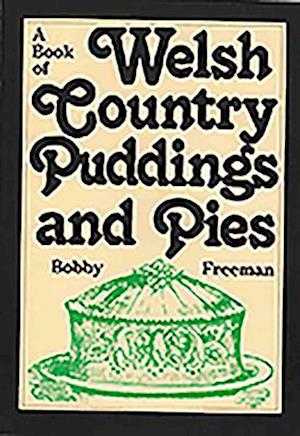 A Book of Welsh Country Puddings and Pies