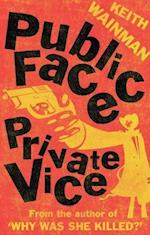 Public Face Private Vice af Keith Wainman