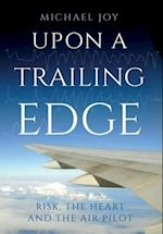 Upon A Trailing Edge
