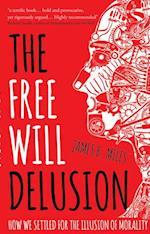 Free Will Delusion