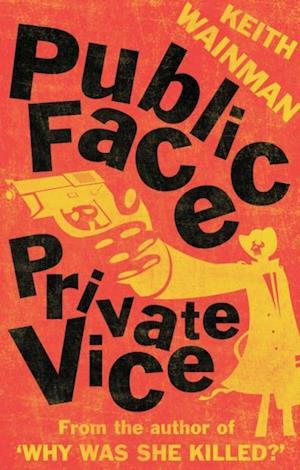 Public Face Private Vice