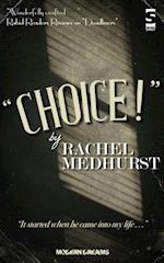 Choice! af Rachel Medhurst
