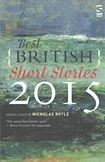 Best British Short Stories 2015 (Best British Short Stories)