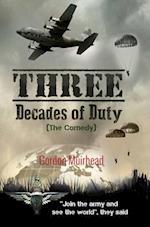 Three Decades of Duty