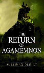 The Return of Agamemnon af Suleiman Olimat