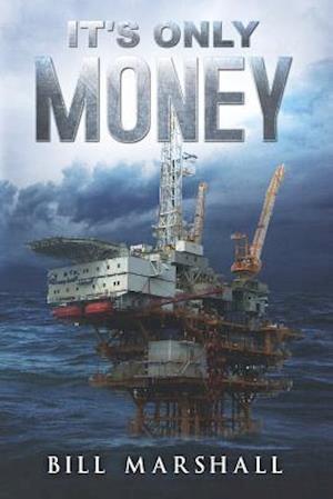 Bog, paperback It's Only Money af Bill Marshall