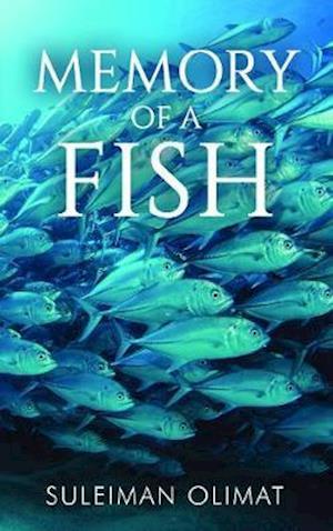 Bog, paperback Memory of a Fish af Suleiman Olimat