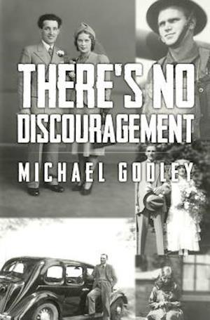 Bog, paperback There's No Discouragement af Michael Godley