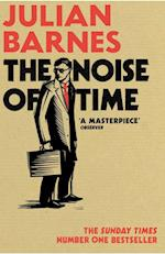 The Noise of Time af Julian Barnes