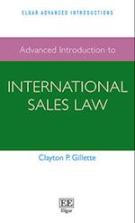 Advanced Introduction to International Sales Law (Elgar Advanced Introductions Series)
