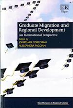 Graduate Migration and Regional Development (New Horizons in Regional Science series)