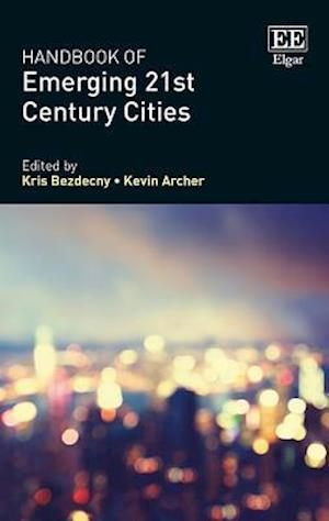 Handbook of Emerging 21st-Century Cities