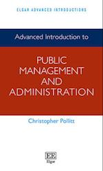 Advanced Introduction to Public Management and Administration (Elgar Advanced Introductions Series)