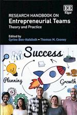 Research Handbook on Entrepreneurial Teams (Research Handbooks in Business and Management Series)