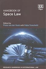 Handbook of Space Law (Research Handbooks in International Law Series)