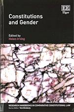 Constitutions and Gender (Research Handbooks in Comparative Constitutional Law Series)