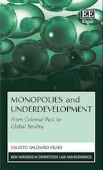 Monopolies and Underdevelopment (New Horizons in Competition Law and Economics Series)
