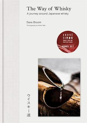 Bog, hardback The Way of Whisky af Dave Broom