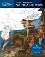 National Gallery Colour a Masterpiece Myths & Legends