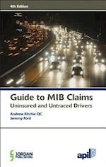 APIL Guide to MIB Claims (Uninsured and Untraced Drivers)
