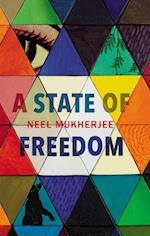 A State of Freedom af Neel Mukherjee