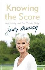 Knowing the Score (Everyman's Library classics)