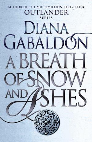 Bog paperback A Breath Of Snow And Ashes af Diana Gabaldon