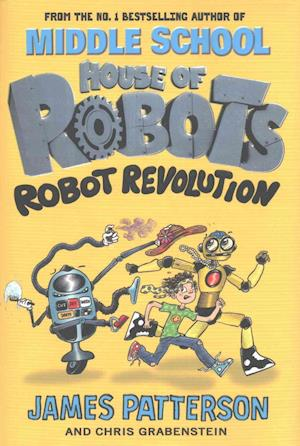 Bog, hardback House of Robots: Robot Revolution af James Patterson