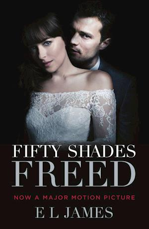 Fifty Shades Freed (PB) - (3) Fifty Shades of Grey -  Film tie-in